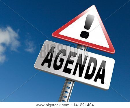 agenda timetable and business schedule organizing and planning time use for meetings and organize organization, road sign billboard. 3D illustration