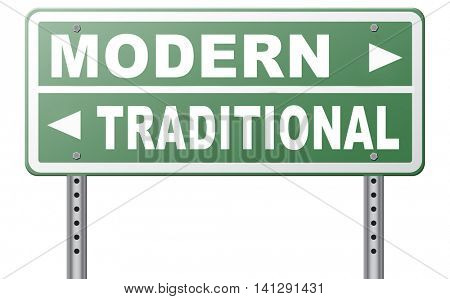 modern or traditional style new or old fashion vintage or new latest hype or fashion road sign 3D illustration