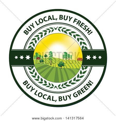 Buy local, buy fresh. Buy local, buy green - agricultural stamp / sticker. Print colors used