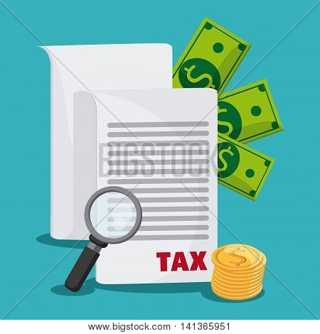 Tax and Financial item concept represented by document money and lupe icon. Colorfull and flat illustration