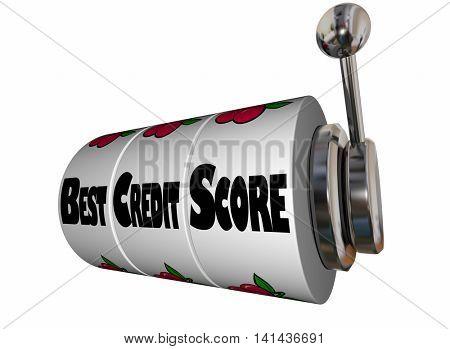Best Credit Score Rating Slot Machine Wheels 3d Illustration