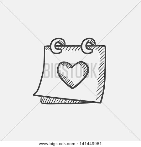 Calendar with heart sketch icon for web, mobile and infographics. Hand drawn vector isolated icon.