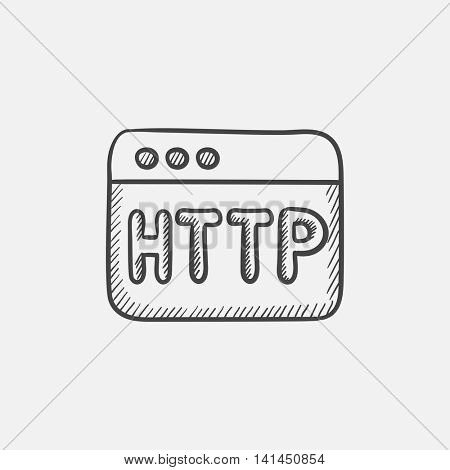 Browser window with http text sketch icon for web, mobile and infographics. Hand drawn vector isolated icon.