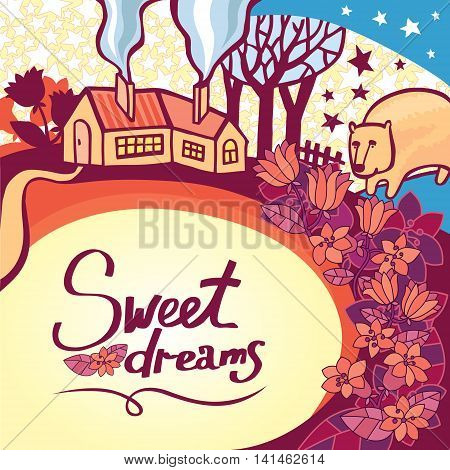 Lovely sweet dreams concept design in vector. Awesome greeting card for darling sleepyhead. Bright romantic card with a cozy house, bear and fantastic flowers in violet colors