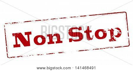 Rubber stamp with text non stop inside vector illustration