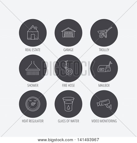 Real estate, garage and heat regulator icons. Trolley, fire hose and mailbox linear signs. Shower, glass of water and video monitoring icons. Linear icons in circle buttons. Flat web symbols. Vector