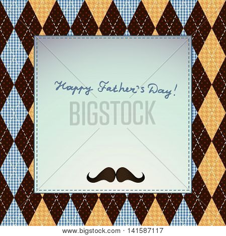 Happy Fathers Day, holiday card on agryle pattern.