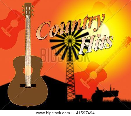 Country Hits Indicates Folk Music And Countryside