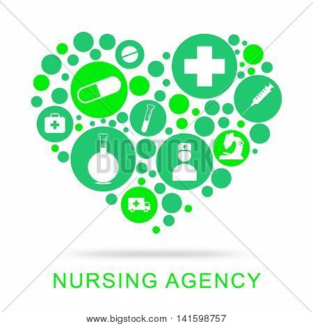 Nursing Agency Indicates Nurse Job And Agencies