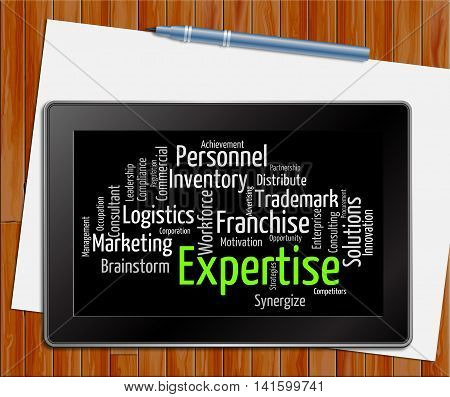 Expertise Word Shows Educated Proficiency And Wordclouds Tablet