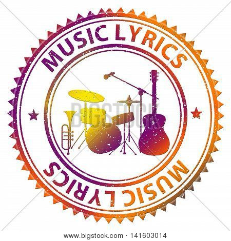 Music Lyrics Means Sound Track And Acoustic