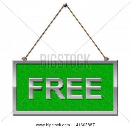 Free Sign Shows Without Charge And Complimentary