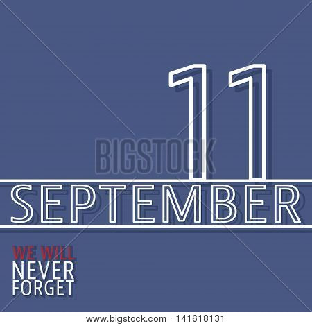 Patriot day poster - September 11. Vector illustration