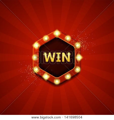 Win retro banners with glowing lamps. Vector illustration with shining lights in vintage style. Label for winners of poker, cards, roulette and  lottery.
