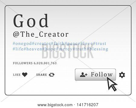 Social network profile with hashtags and button. Follow God. Vector illustration.