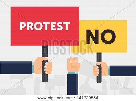 Hand holding protest sign flat illustration. Protest demonstration riot political rally concept. Flat design. Vector illustration.