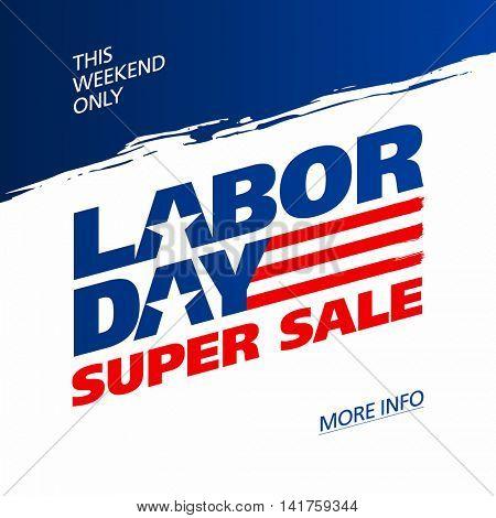 Labor Day Super Sale promotion advertising banner design