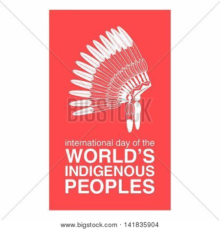International Day of the Worlds Indigenous Peoples poster. Vector illustration
