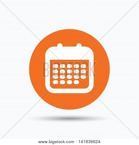 Calendar icon. Events reminder symbol. Orange circle button with flat web icon. Vector