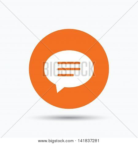 Speech bubble icon. Chat symbol. Orange circle button with flat web icon. Vector