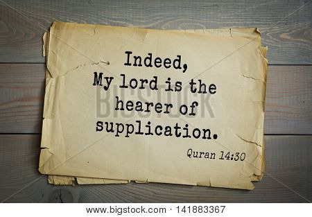 Islamic Quran Quotes.Indeed, My lord is the hearer of supplication.