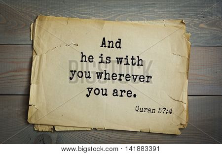 Islamic Quran Quotes.And he is with you wherever you are.