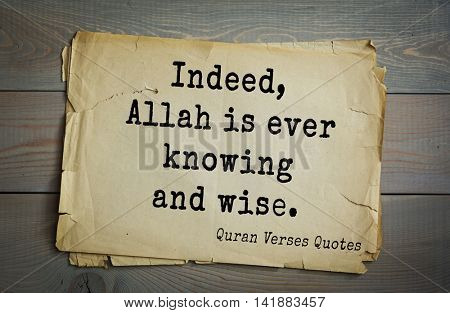 Islamic Quran Quotes.Indeed, Allah is ever knowing and wise.