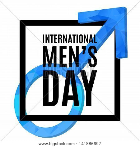International Men s Day poster. Mars symbol with low poly texture, 3d. Gender symbol. Vector, isolated, eps 10.