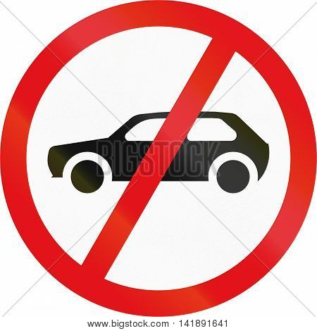Road Sign Used In The African Country Of Botswana - Motorcars Prohibited