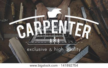 Carpenter Carpentry Craft Timber Wood Wooden Concept