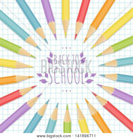 School background with multicolored pencils on the notepaper. Vector illustration.