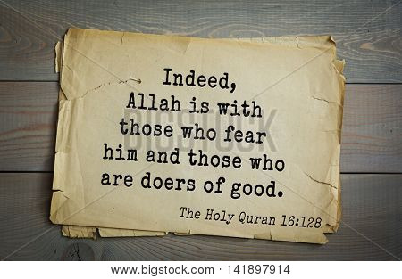 Islamic Quran Quotes.Indeed, Allah is with those who fear him and those who are doers of good.