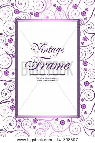 Violet vintage frame with swirls and flowers on white background. Vector illustration.