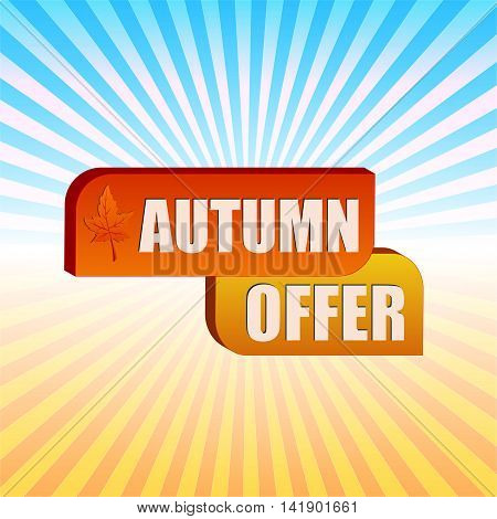 autumn offer - text in boxes with fall leaf over yellow orange blue gradient rays business label vector