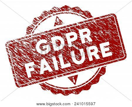 Gdpr Failure Rubber Stamp Seal. Vector Element With Distress Design And Corroded Texture In Red Colo