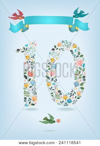 Floral Number Ten With Blue Ribbon And Colorful Birds. Watercolor Graceful Flowers, Plants And Blurs