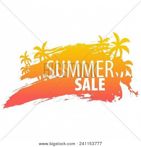 Summer Sale Backgrounds With Palms And Sunset. Summer Placard Poster Flyer Invitation Card. Summer T