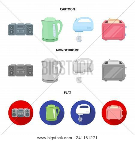 Electric Kettle, Music Center, Mixer, Toaster.household Set Collection Icons In Cartoon, Flat, Monoc