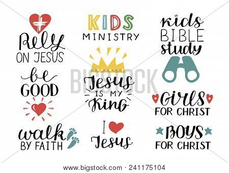 Set Of 9 Hand Lettering Christian Quotes Jesus Is My King, Rely, Kids Bible Study, Be Good, Girls, B
