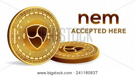 Nem. Accepted Sign Emblem. Crypto Currency. Golden Coins With Nem Symbol Isolated On White Backgroun