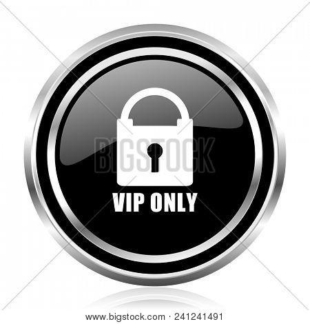 Vip only black silver metallic chrome border glossy round web icon