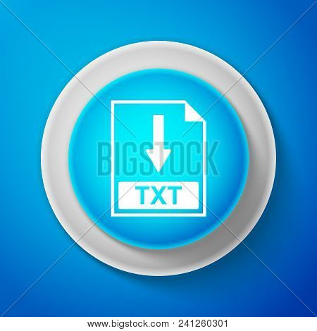 White Txt File Document Icon Isolated On Blue Background. Download Txt Button Sign. Circle Blue Butt
