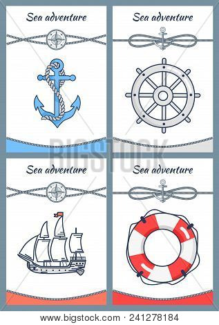 Sea Adventure Set Of Four Colorful Banners, Vector Icons Anchor Handwheel, Ship And Rescue Circle Wi