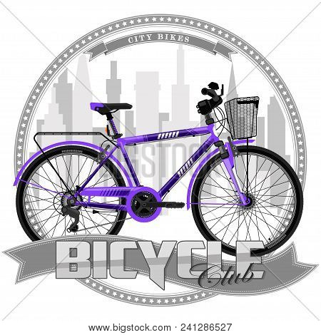 A Bicycle Of A Certain Type, On A Symbolic Background. Bicycle, Text And Background Are Located On S