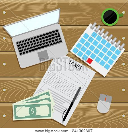 Submit Tax Return Top View. Vector Tax Payment, Report And Submit Accountant Financial, Taxation Ill