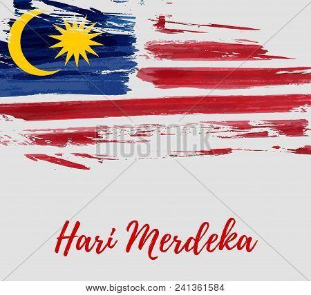 Malaysia Independence Day Background. With Grunge Painted  Flag Of Malaysia. Hari Merdeka Holiday. T