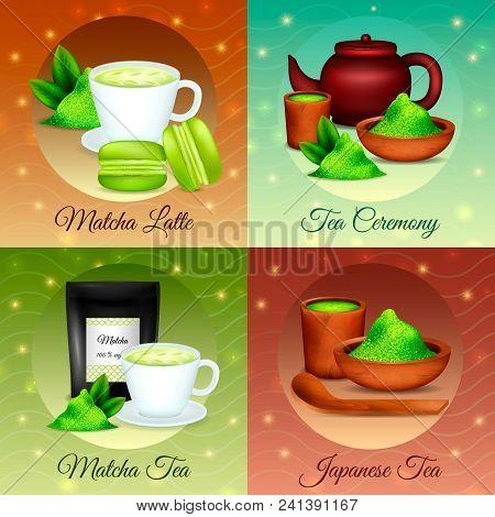 Finest Organic Japanese Matcha Green Powder Tea Ceremony Desserts Recipes 4 Realistic Icons Concept
