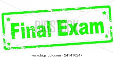 Rubber Stamp With Text Final Exam Inside, Vector Illustration