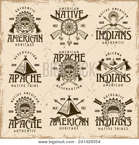 Native american indians, apache tribe set of vector brown emblems, labels, badges and logos in vintage style on dirty background with stains and grunge textures poster