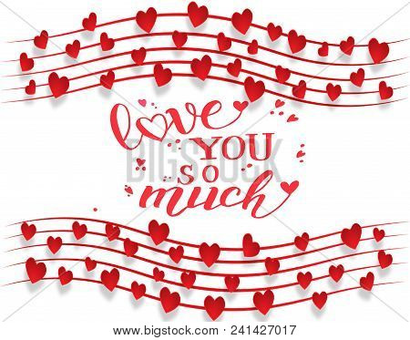 Hand Drawn Love You So Much Background With Red Hearts
